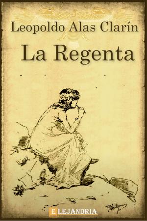 La Regenta, Leopoldo Alas