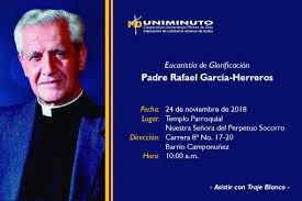 Nacimiento del padre Rafael Garcia Herreros