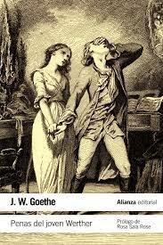 Las desventuras del joven Werther, de J. W. Goethe.