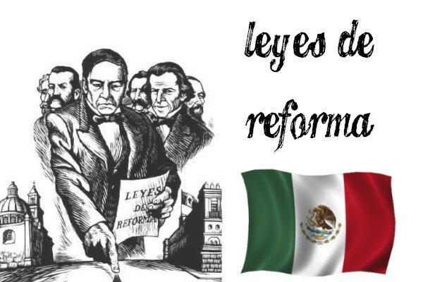 Leyes de Reforma 1859 - 1860