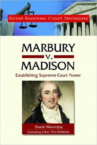 Supreme Authority—Marbury v. Madison