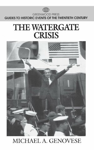 An Age of Crisis—Watergate