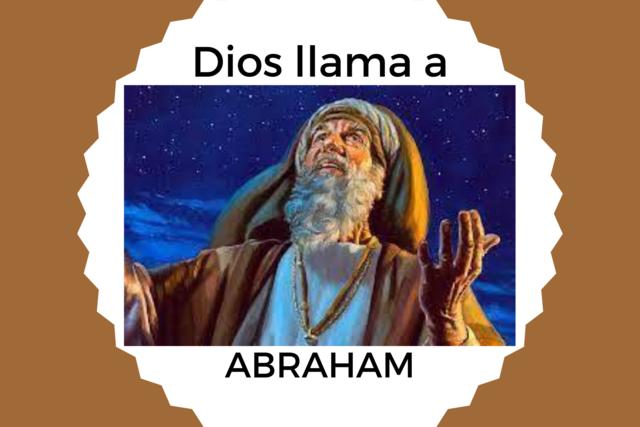 Dios llama a Abram