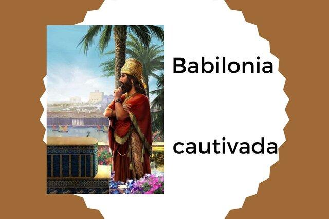 Babilonia cautivada