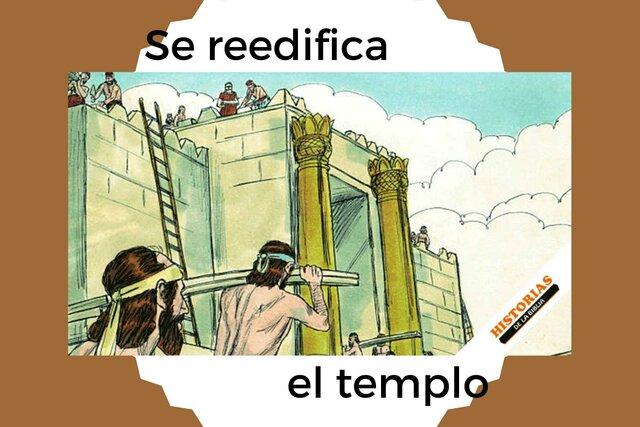 Se reedifica el Templo