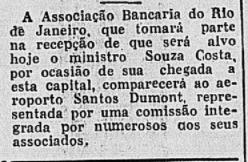 Recepção, empreendida pela a Associação Bancária, ao Ministro da Fazenda, Souza e Costa, que estava retornando de sua viagem aos Estados Unidos