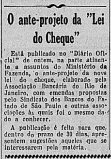 Publicado no Diário Oficial de 16 de julho de 1946 o anteprojeto de reformulação da lei do cheque elaborado pela Associação bancária.