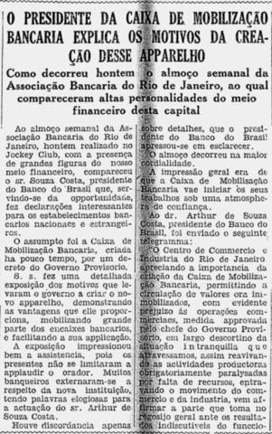 Almoço Semanal: Como decorreu ontem o almoço semanal da Associação Bancária do Rio de Janeiro, ao qual compareceram altas personalidades do meio financeiro desta capital
