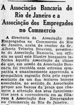 Dezembro de 1929: Apoio à adesão dos empregados dos bancos à Associação dos Empregados do Comércio.