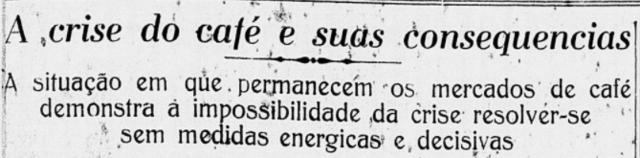 Novembro de 1929: Participação da Associação nas discussões sobre a Crise do Café