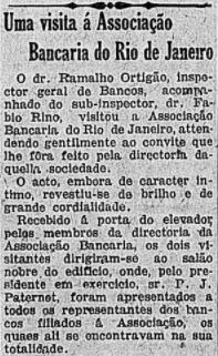 Visita do Inspetor geral de bancos, dr. Ramalho Ortigão, às instalações da Associação Bancária do Rio de Janeiro, atendendo ao convite da própria diretoria da mesma.