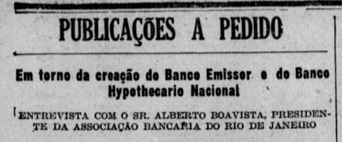 Maio: Defesa do Banco do Brasil como Banco Emissor e da criação do Banco Hipotecário Nacional