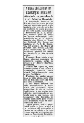 Dezembro de 1930: Eleição de uma nova diretoria para a Associação no ano de 1931. Alberto Boavista é substituído por P. J. Paternot.