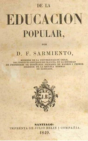 Publicación de la Educación Popular de Domingo Faustino Sarmiento en Santiago de Chile