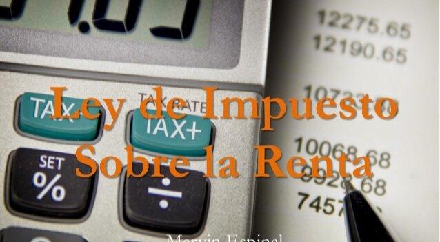 Promulgación de la ley de Impuesto sobre la renta.