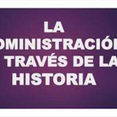 La Administración a través de la historia timeline
