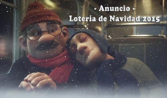 Anuncio lotería de navidad 2015