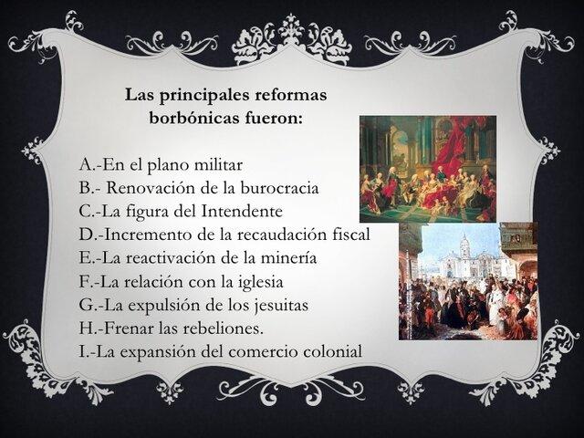 LA CRISIS DEL ORDEN COLONIAL. Las Reformas Borbónicas
