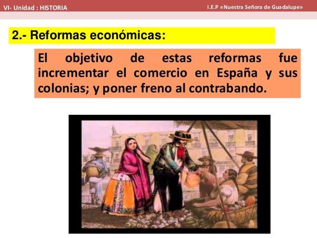 Las reformas Borbónicas económicas.