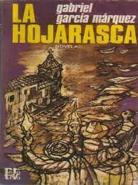 Publica su primera novela, La hojarasca