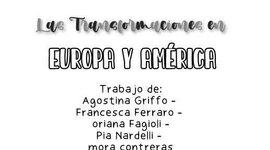 Las Transformaciones en Europa y América timeline