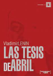 "Lenin presenta ""Las tesis de abril"""