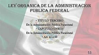 La ley organica de la administracion publica federal