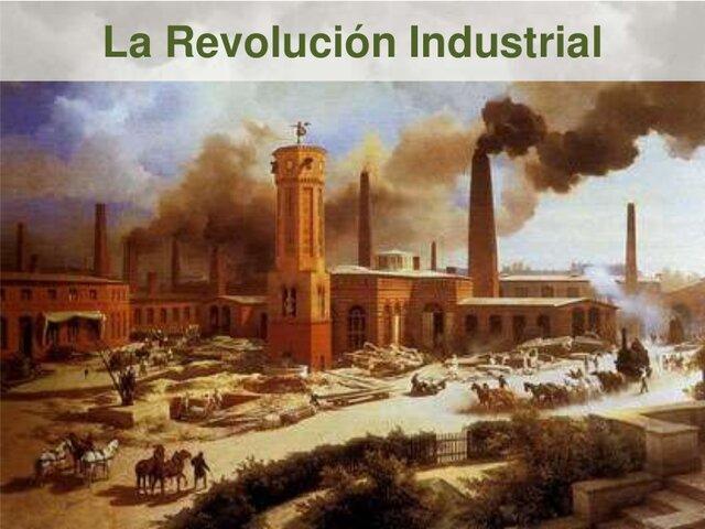 La revolución Industrial (parte 1)