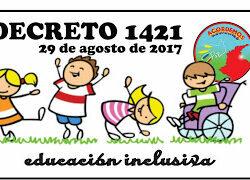 Decreto  1421  MINISTERIO DE EDUCACIÓN NACIONAL