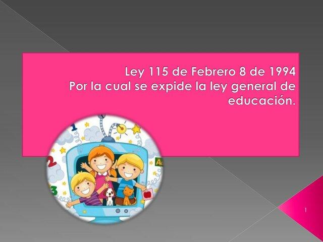 Ley 115 de Febrero 8 de 1994