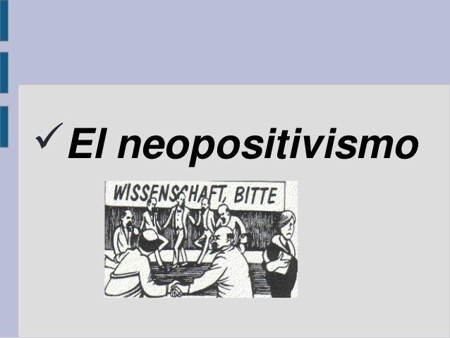 El Modelo Neopositivista