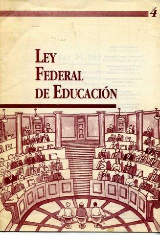 Ley Federal de Educación.