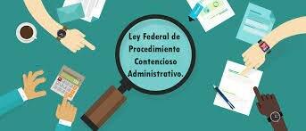 Ley Federal de Procedimiento Administrativo