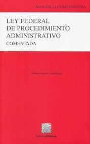 Se reforma la Ley Federal de Procedimientos Administrativos.