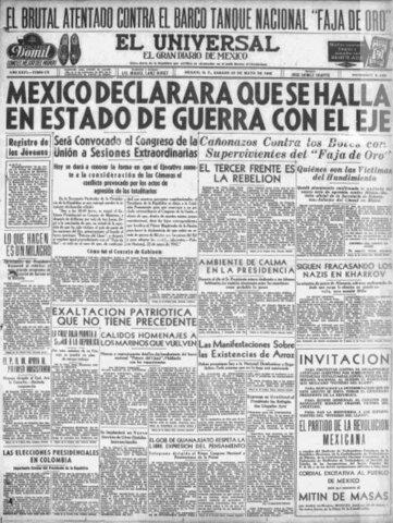 México declara la guerra a Alemania, Italia y Japón.