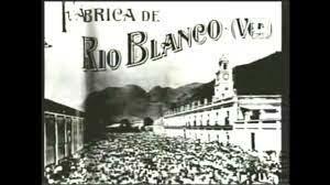 1907, Huelga de Río Blanco