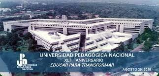 Se crea la Universidad Pedagógica Nacional (UPN)