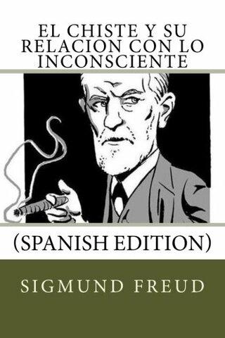 """Freud publica """"El chiste y su relacion con lo inconsciente"""""""