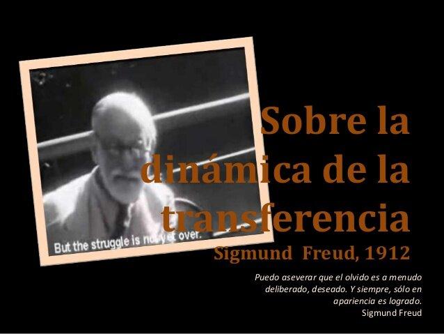 "Freud publica su obra ""Sobre la dinámica de la transferencia"""