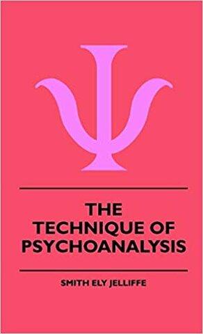 """Smith Jelliffe publica """"La técnica del psicoanálisis"""""""