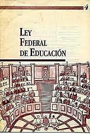 Nueva Ley Federal de Educación