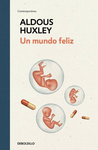 Un mundo feliz (Aldous Huxley) - Reino Unido.