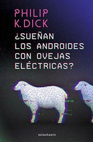 ¿Sueñan los androides con ovejas eléctricas? (Philip K. Dick) - Estados Unidos