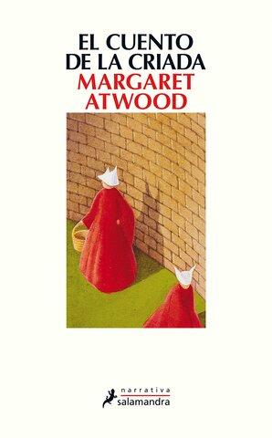 El cuento de la criada (Margaret Atwood) - Canadá.