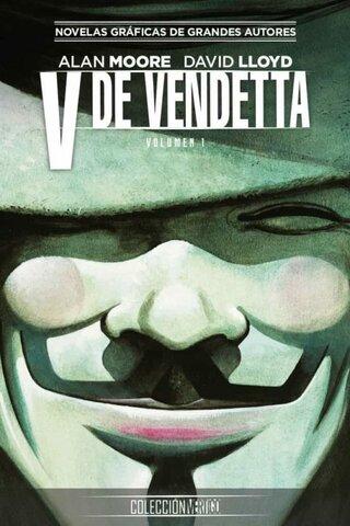 V de Vendetta (Alan Moore) - Gran Bretaña/Estados Unidos.