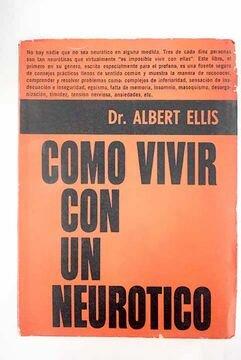 Albert Ellis publica su primer libro conductual