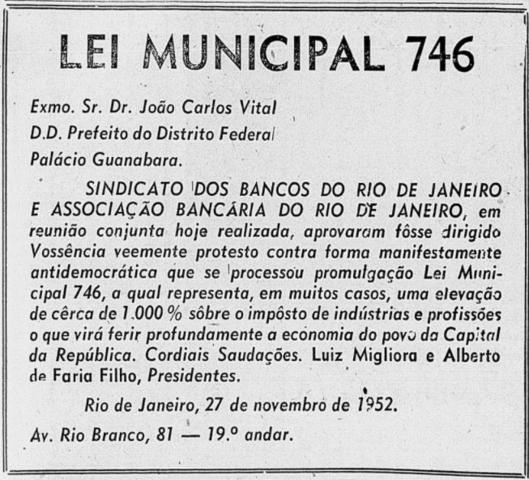 Oposição da Associação Bancária, juntamente ao Sindicato dos Bancos, à Lei Municipal 746, de 26 de novembro de 1952.