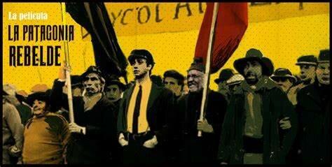 Película ''La Patagonia rebelde''