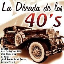 DECADA DE LOS 40s