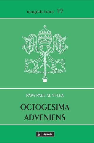 Enciclica 10 Octogesima Adveniens Papa que la escribio: Pablo VI